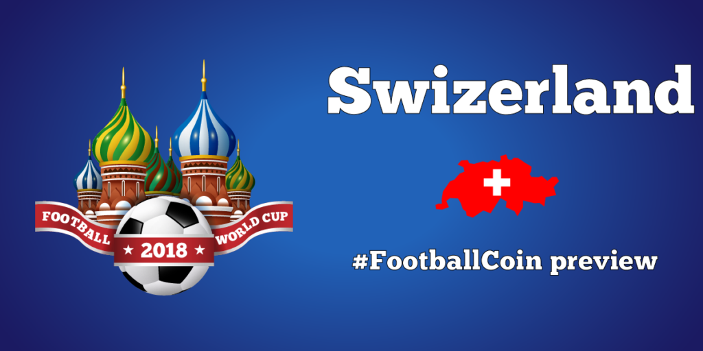 Switzerland's flag - World Cup preview